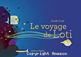 Voyage de Loti (Le)