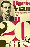 Boris Vian - J'avais vingt ans en 1940