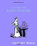 En cuisine avec Alain Passard