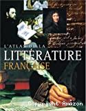 Atlas de la littérature française (L')