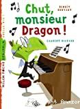 Chut, monsieur Dragon !