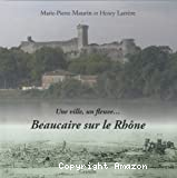 Beaucaire sur le Rhône