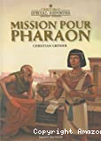 Mission pour Pharaon