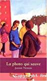 Photo qui sauve (La)