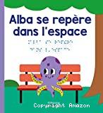 Alba se repère dans l'espace