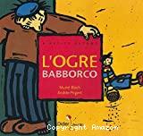 Ogre Babborco (L')