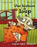 Histoire de loup (Une)
