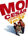 Moi, César, 10 ans 1/2, 1 m 39