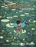 Bonheur prisonnier (Le)