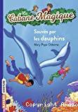 Sauvés par les dauphins