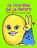 Mystère de la patate (Le)