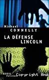 Défense Lincoln (La)