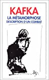 Métamorphose (La) ; suivi de Description d'un combat