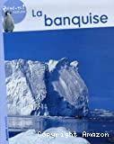 Banquise (La)