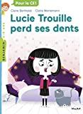 Lucie Trouille perd ses dents