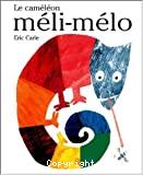 Caméléon méli-mélo (Le)