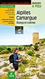 Alpilles, Camargue, étangs et collines