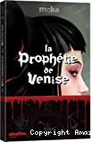 La prophétie de Venise