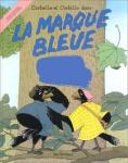 Marque bleue (La)