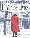 Attrape-livres ou La vie très privée d'une maison d'édition (L')