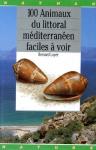 100 animaux du littoral méditerranéen faciles à voir