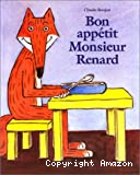 Bon appétit, Monsieur Renard !