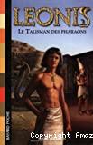 Le talisman des pharaons