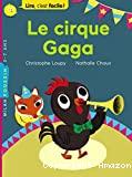 Cirque gaga (Le)
