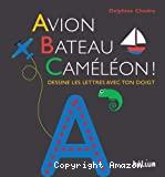 Avion, bateau, caméléon !