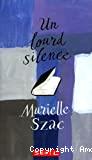 Lourd silence (Un)