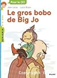 Gros bobo de Big Jo (Le)