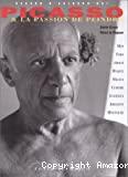 Picasso & la passion de peindre