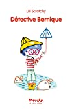 Détective Bernique