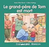 Grand-père de Tom est mort (Le)