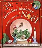 24 nouvelles histoires pour attendre Noël