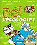 Champions du monde de l'écologie (Les)