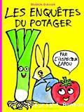 Les enquêtes du potager