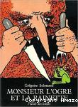 Monsieur l'Ogre et la rainette