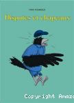 Disputes et chapeaux