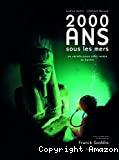 2000 ans sous les mers