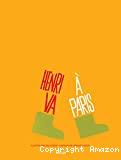 Henri va à Paris