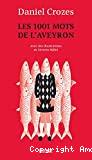 1001 mots de l'Aveyron (Les)