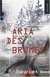 Aria des Brumes