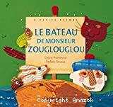 Bateau de monsieur Zouglouglou (Le)