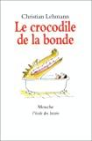 Crocodile de la bonde (Le)
