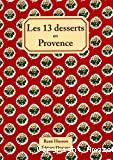 13 desserts en Provence (Les)
