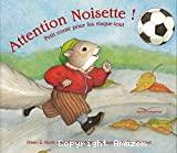 Attention Noisette