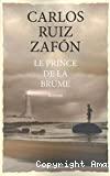 Prince de la brume (Le)