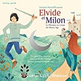 Elvide et Milon