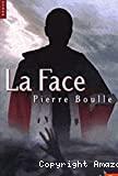 Face (La)